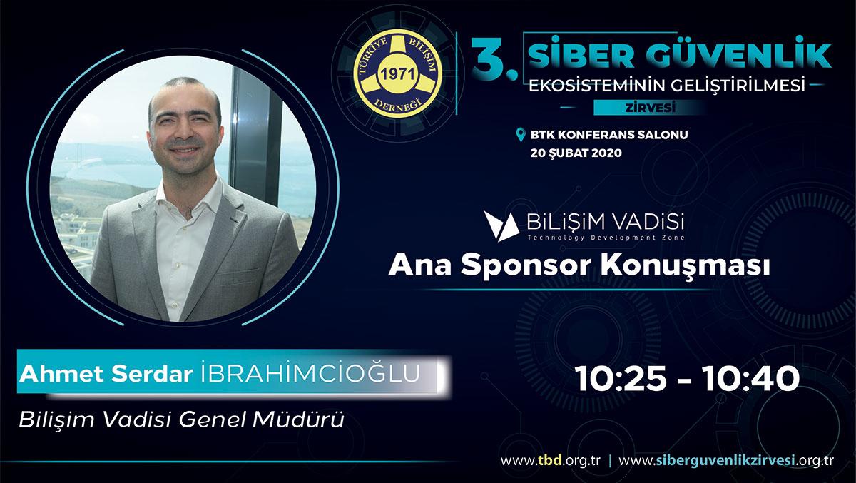 Ahmet Serdar İBRAHİMCİOĞLU - 3. Siber Güvenlik Zirvesi