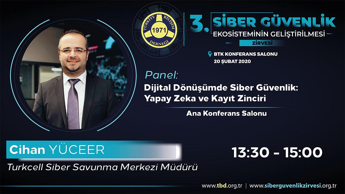 Cihan YÜCEER - 3. Siber Güvenlik Zirvesi