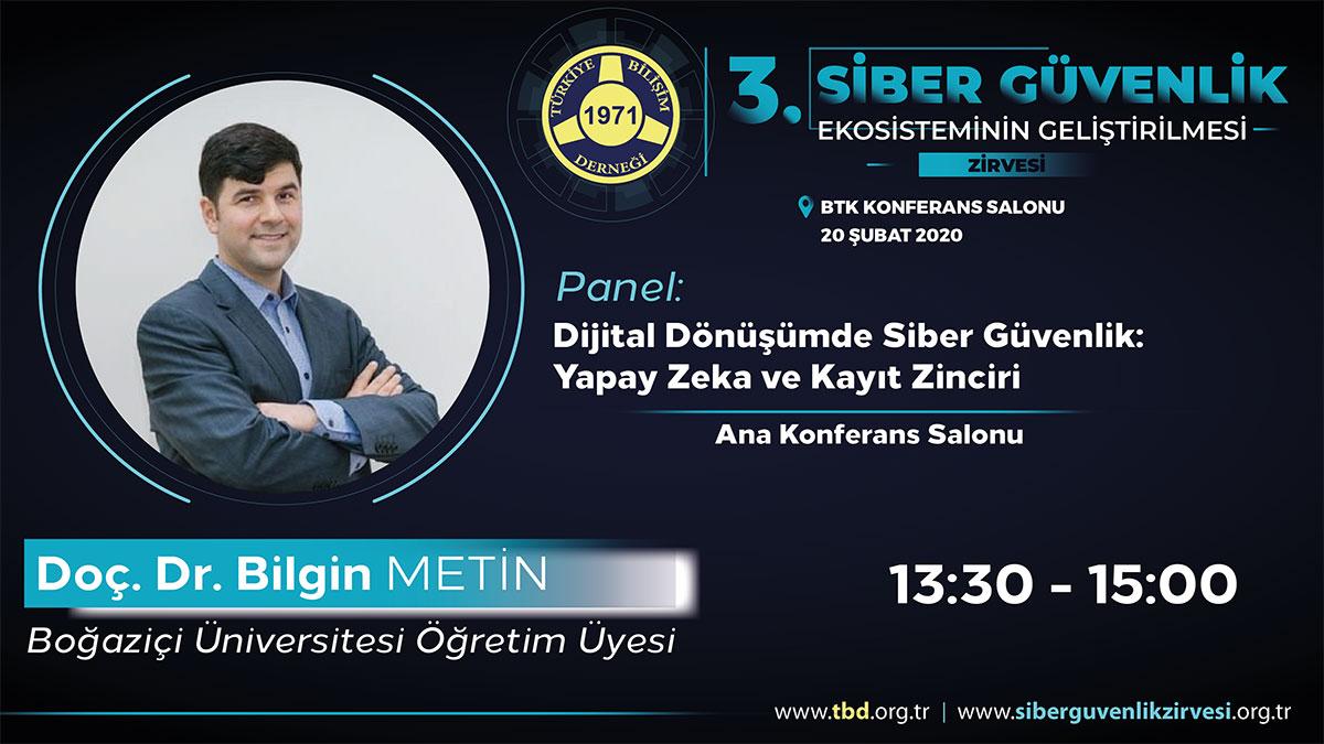 Doç. Dr. Bilgin METİN - 3. Siber Güvenlik Zirvesi