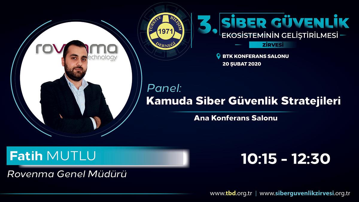 Fatih MUTLU - 3. Siber Güvenlik Zirvesi