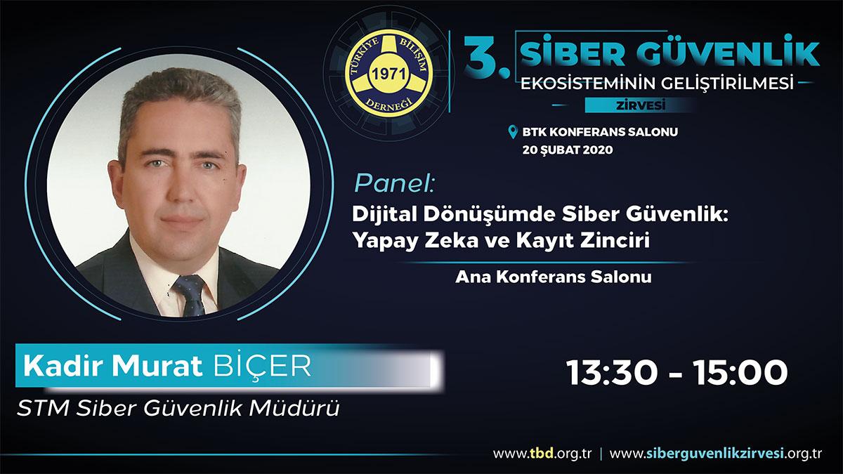 Kadir Murat BİÇER - 3. Siber Güvenlik Zirvesi