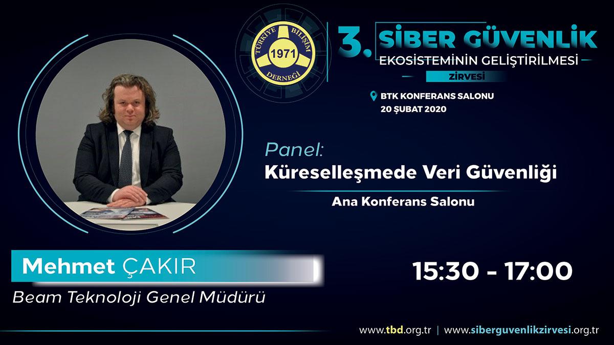 Mehmet ÇAKIR - 3. Siber Güvenlik Zirvesi