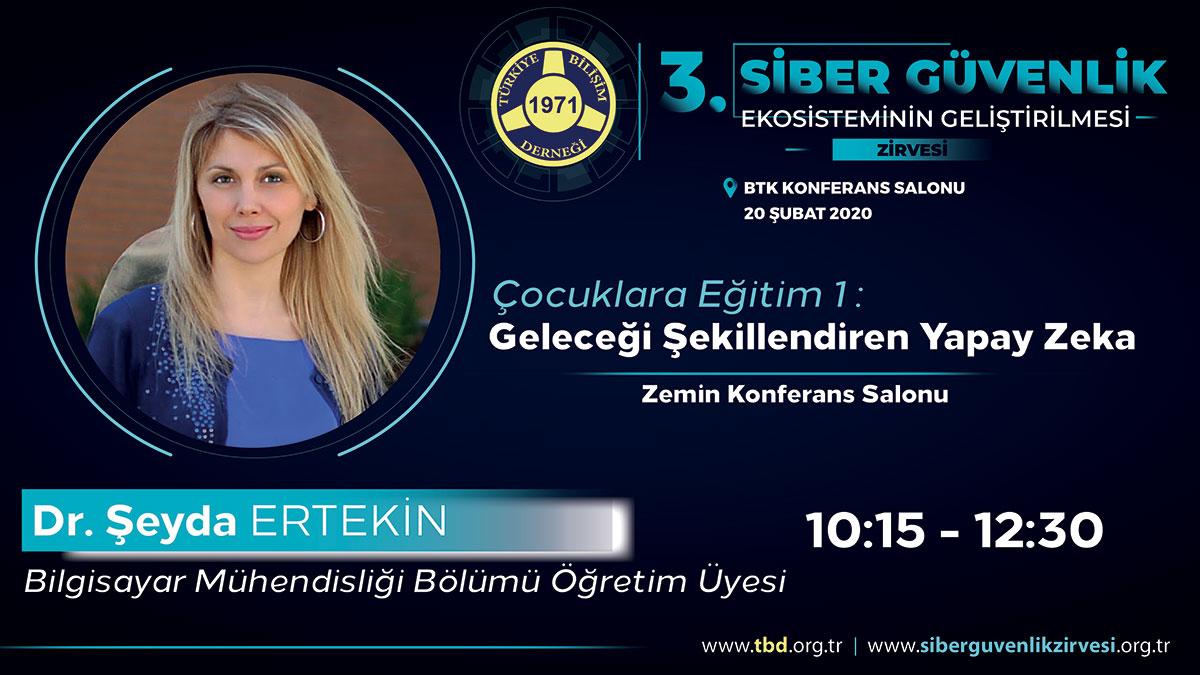Şeyda ERTEKİN - 3. Siber Güvenlik Zirvesi