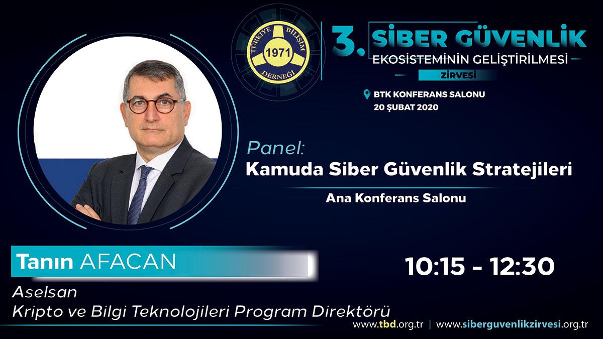 Tanın AFACAN - 3. Siber Güvenlik Zirvesi