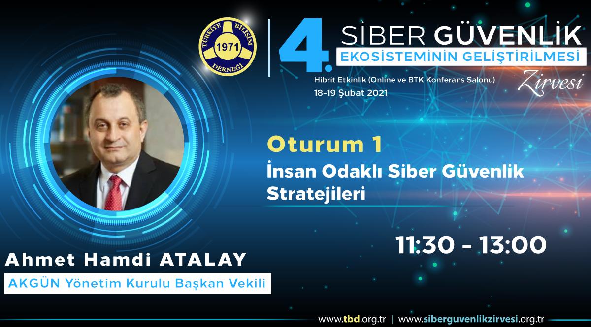 Ahmet Hamdi ATALAY - 4. Siber Güvenlik Zirvesi
