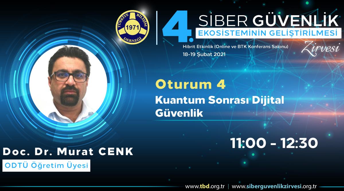 Doç. Dr. Murat CENK - 4. Siber Güvenlik Zirvesi
