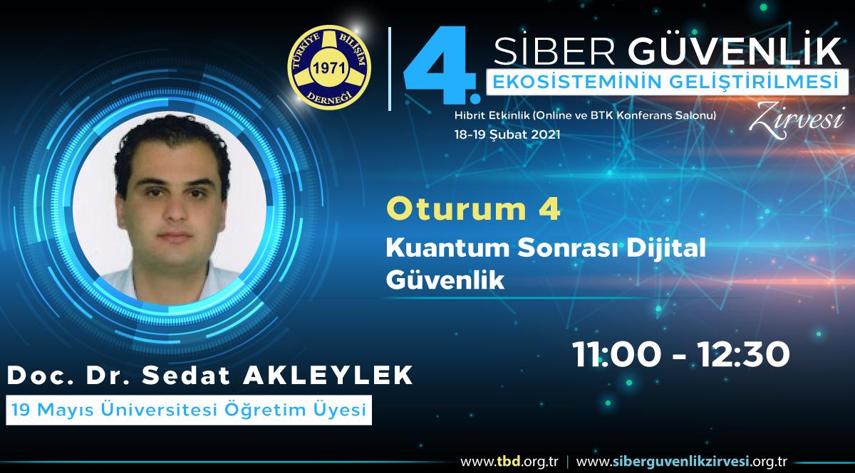 Doç. Dr. Sedat AKLEYLEK - 4. Siber Güvenlik Zirvesi