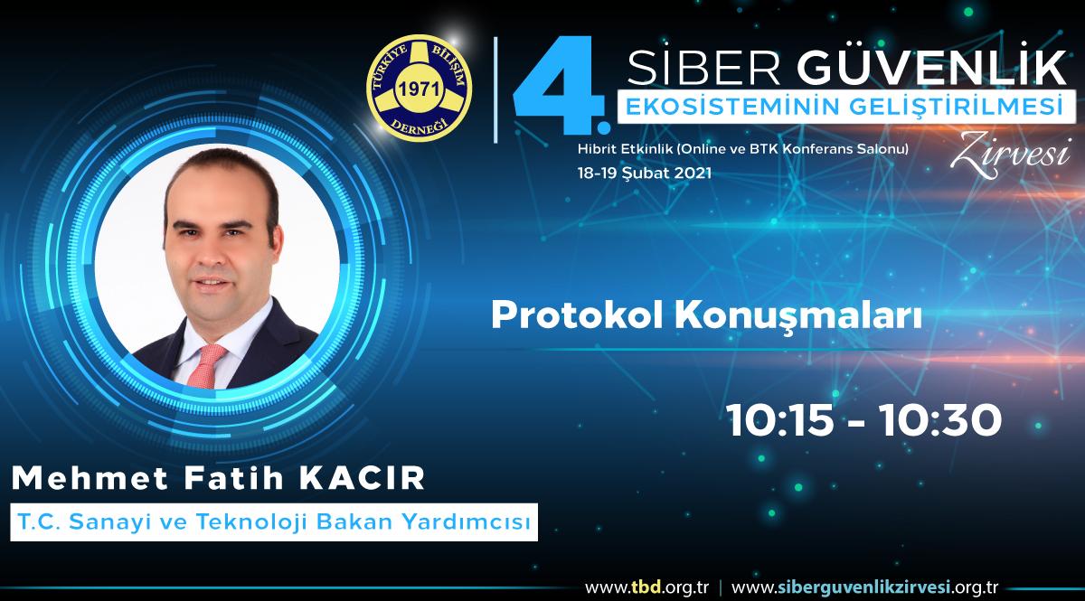 Mehmet Fatih KACIR - 4. Siber Güvenlik Zirvesi