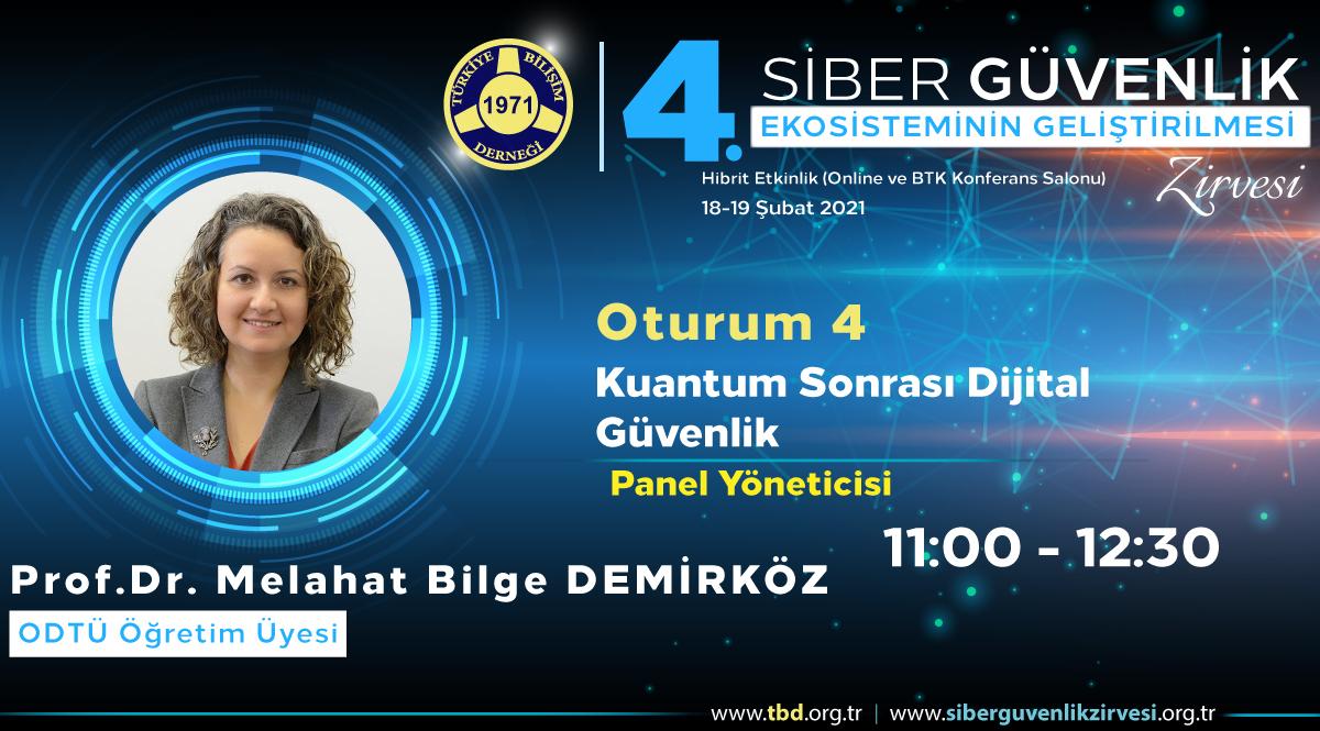 Prof. Dr. Melahat Bilge DEMİRKÖZ - 4. Siber Güvenlik Zirvesi