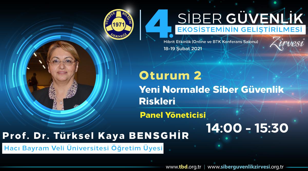 Prof. Dr. Türksel KAYA BENSGHİR - 4. Siber Güvenlik Zirvesi