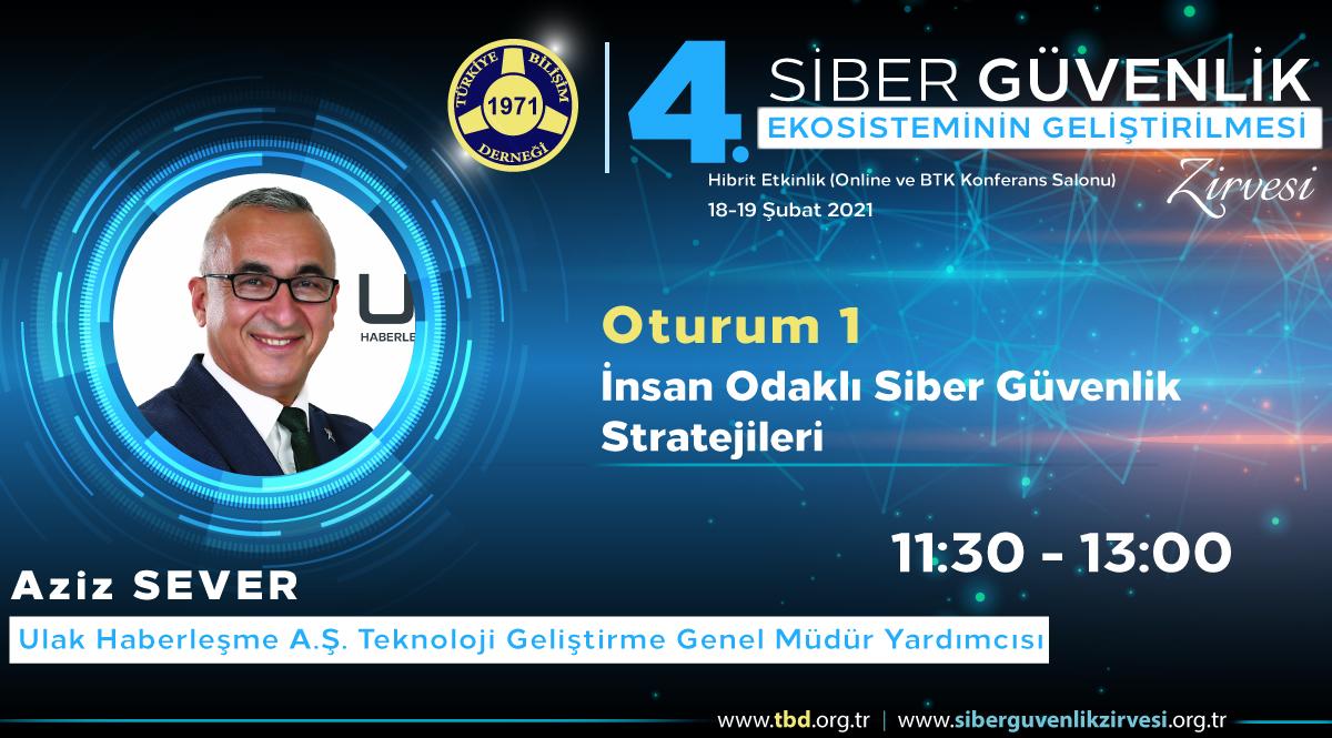 Aziz SEVER- 4. Siber Güvenlik Zirvesi