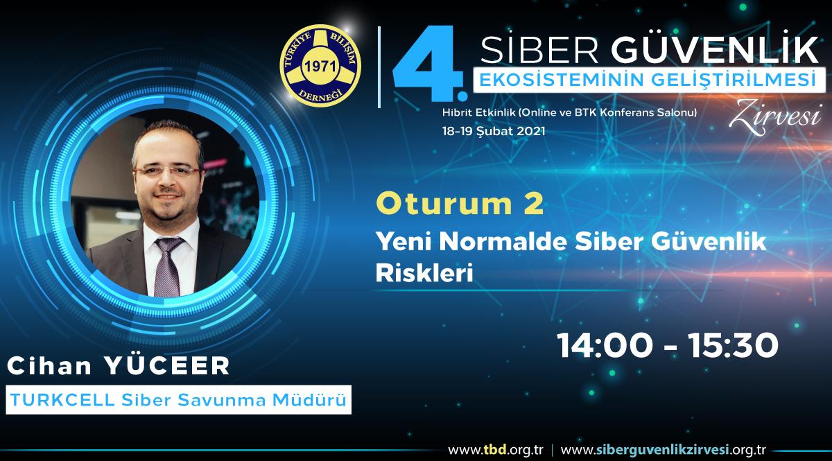 Cihan YÜCEER - 4. Siber Güvenlik Zirvesi
