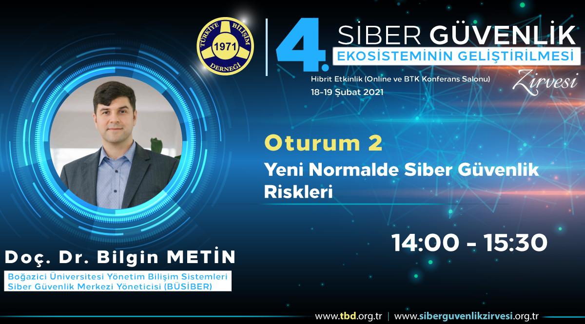 Doç. Dr. Bilgin METİN - 4. Siber Güvenlik Zirvesi