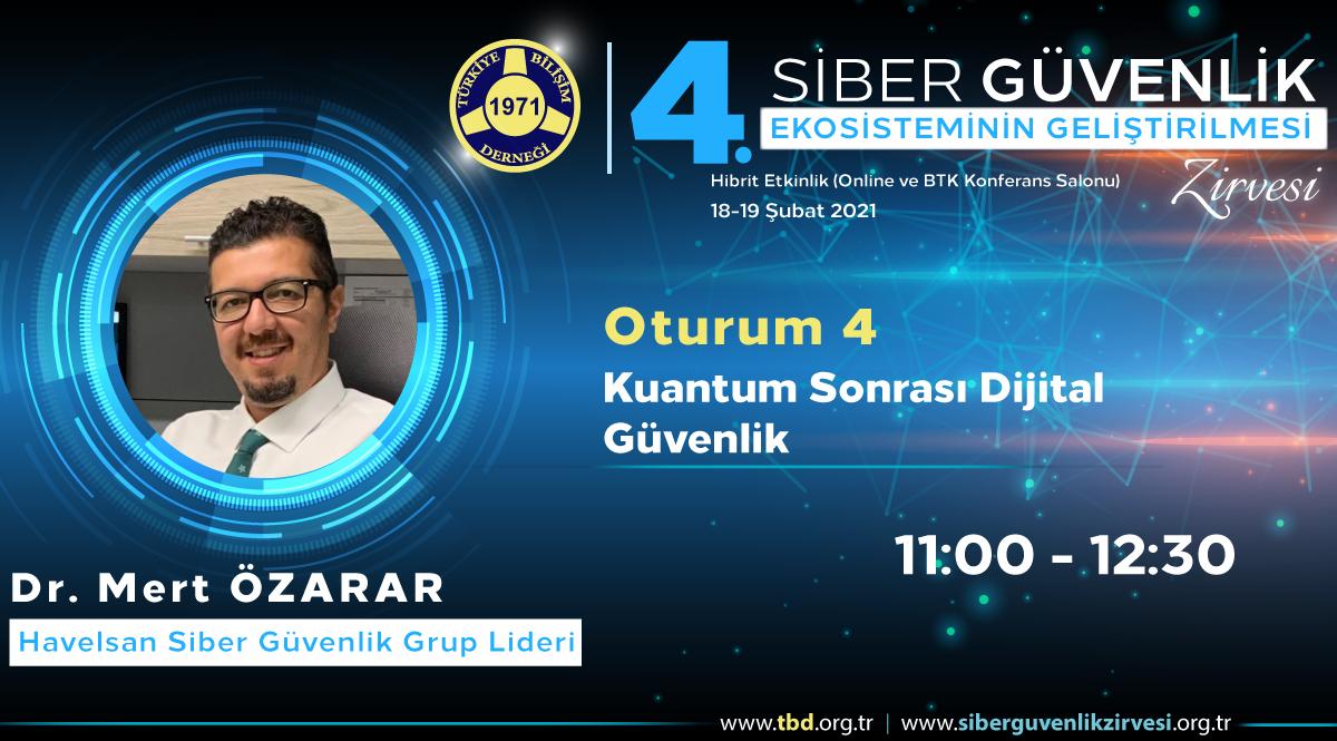 Dr. Mert ÖZARAR - 4. Siber Güvenlik Zirvesi