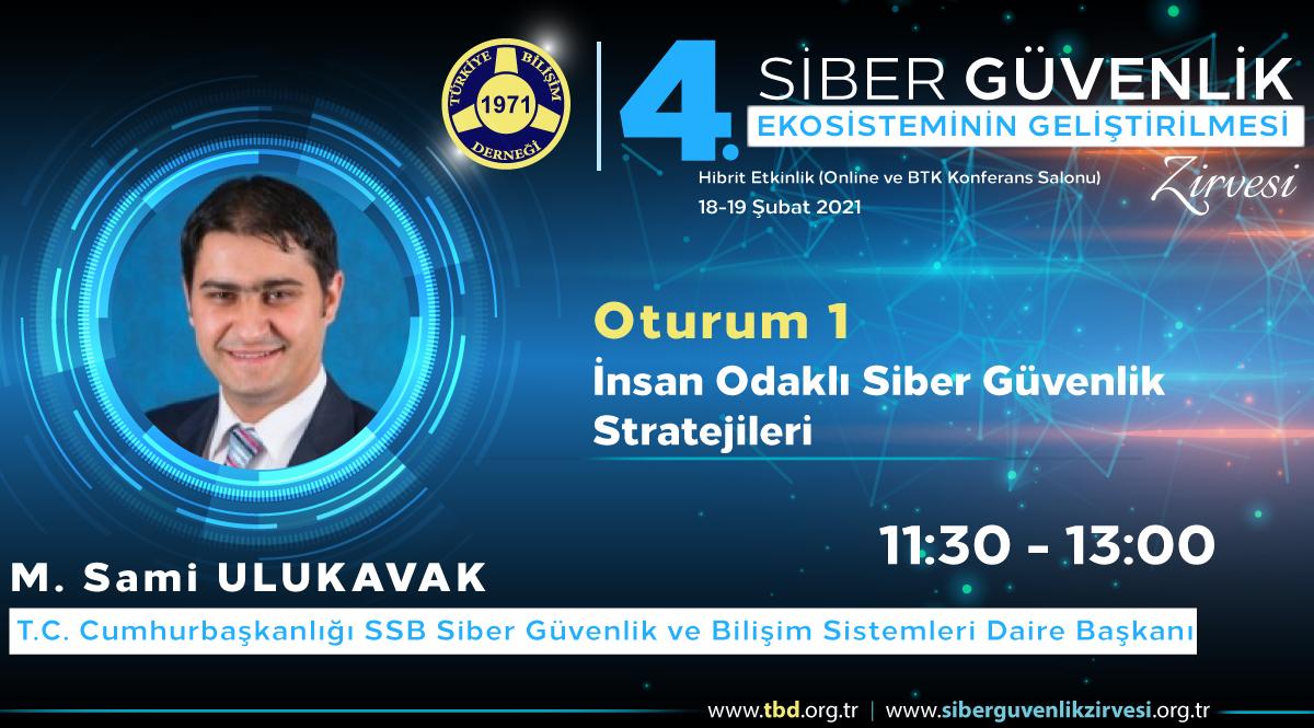 M. Sami ULUKAVAK - 4. Siber Güvenlik Zirvesi