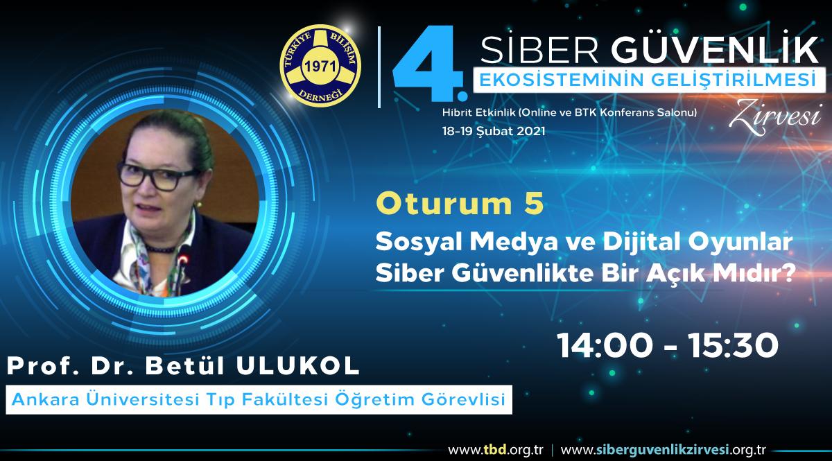 Prof. Dr. Betül ULUKOL - 4. Siber Güvenlik Zirvesi