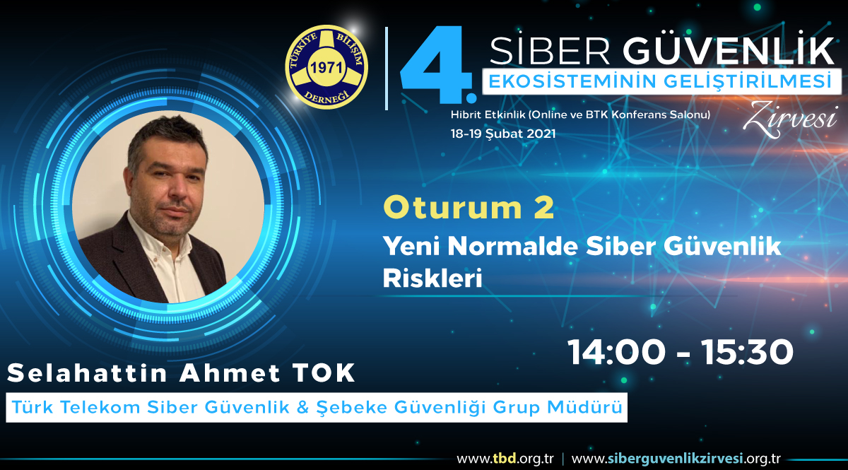 Selahattin Ahmet TOK - 4. Siber Güvenlik Zirvesi