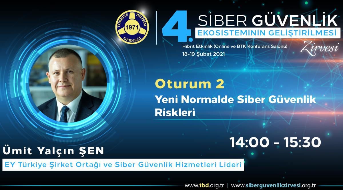 Ümit Yalçın ŞEN - 4. Siber Güvenlik Zirvesi